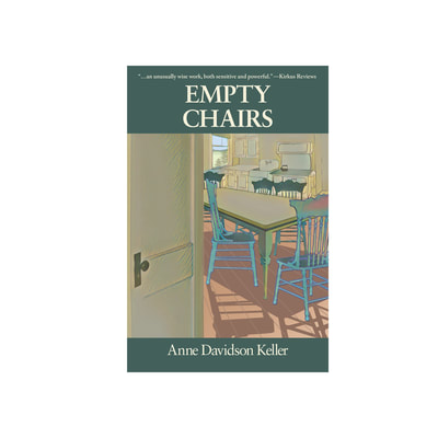 Empty Chairs, by Anne Davidson Keller